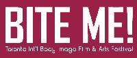 BITE ME! Toronto International Body Image Film & Arts Festival