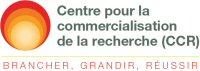 Centre pour la commercialisation de la recherche (CCR)