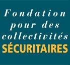 Fondation pour des collectivites securitaires