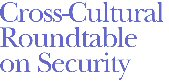 Cross-Cultural Roundtable on Security