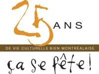 25 ans de vie culturelle bien montréalaise