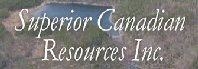 Superior Canadian Resources Inc.