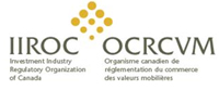 Investment Industry Regulatory Organization of Canada (IIROC)