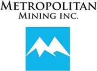 Metropolitan Mining Inc.