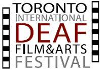 Toronto International Deaf Film and Arts Festival