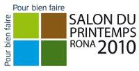Salon du Printemps RONA 2010