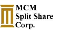 MCM Split Share Corp.