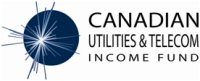 Canadian Utilities & Telecom Income Fund