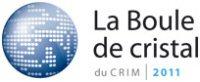 La Boule de cristal du CRIM 2010