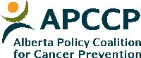 Alberta Policy Coalition for Cancer Prevention (APCCP)