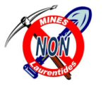 NO TO MINING IN THE LAURENTIANS Coalition