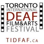 Toronto International Deaf Film & Arts Festival