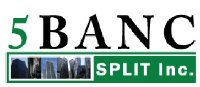 5Banc Split Inc.