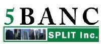 5Banc Split Inc.