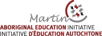 L'Initiative d'Éducation Autochtone Martin