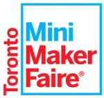 Toronto Mini Maker Faire