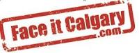 Face it Calgary!