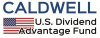 Caldwell U.S. Dividend Advantage Fund
