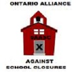 The Ontario Alliance Against School Closures