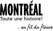 Montréal, Toute une histoire...