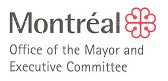 CITY OF MONTREAL - OFFICE OF THE MAYOR/EXECUTIVE COMMITTEE