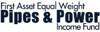 First Asset Equal Weight Pipes & Power Income Fund